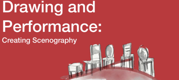 Drawing and Performance: Creating Scenography
